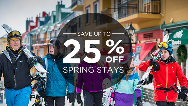 Spring Getaway - Up to 25% Off!